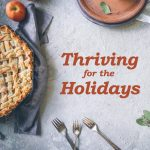 Thriving for the Holidays, Find Your Feisty Podcast Episode 7